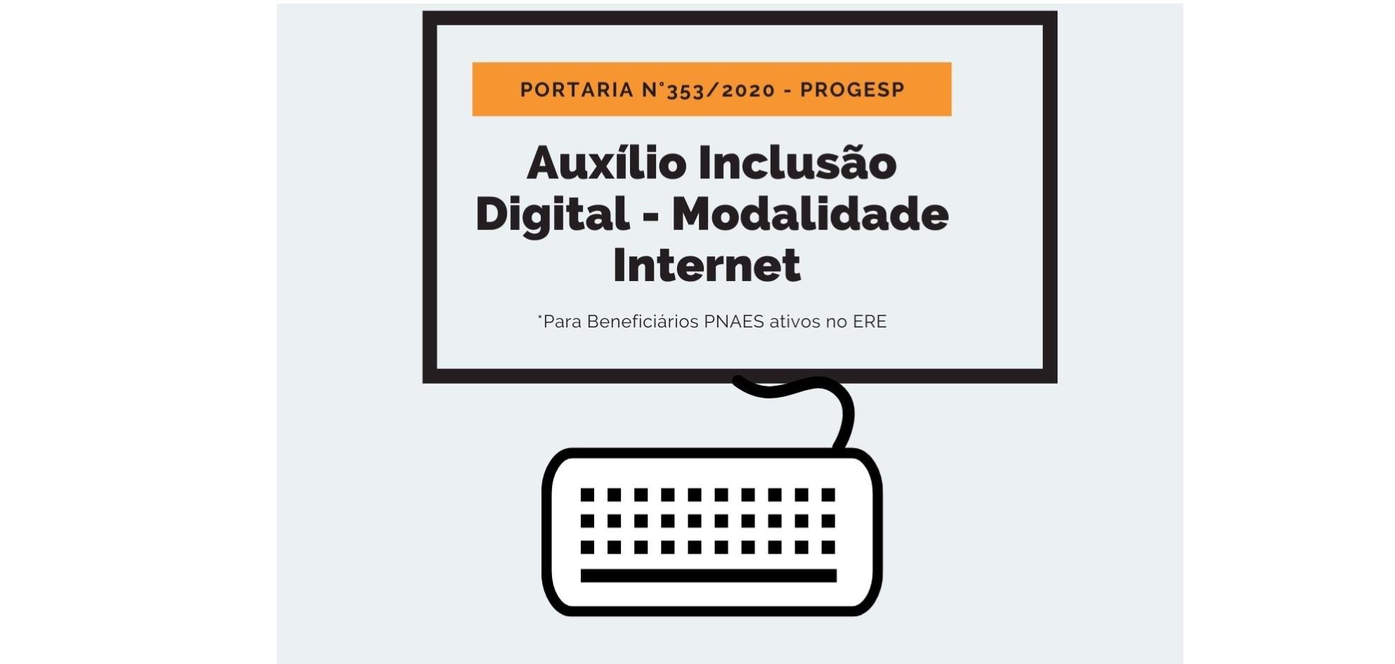 Auxílio Inclusão Digital - Modalidade Internet