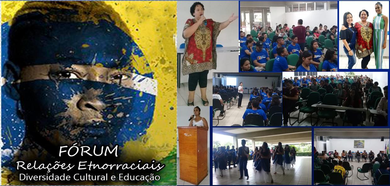 I Fórum das Relações Etnorraciais: Diversidade Cultural e Educação